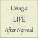 Life After Normal